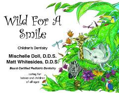 Wild for a Smile Childrens Dentistry