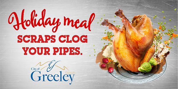 Holiday meal scraps clogs your pipes.